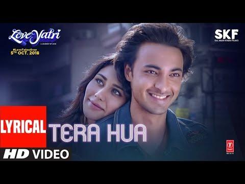 Xxx Mp4 Tera Hua Video Song With Lyrics Atif Aslam Loveyatri Aayush Sharma Warina Hussain Tanishk B 3gp Sex