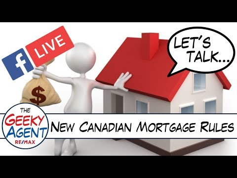 New Canadian Mortgage Rules - The Geeky Agent - RE/MAX Escarpment