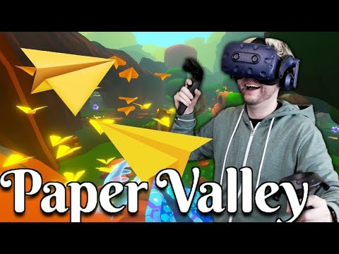 PAPER AIRLPLANE JOURNEY IN VIRTUAL REALITY! | Paper Valley Gameplay (HTC Vive VR)