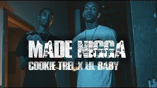 Cookie Trel lil Baby | Made Nigga Dir By @TheCinemaGods