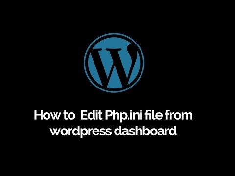 How to edit php.ini file from Wordpress dashboard  |  Change php settings  from wordpress dashboard