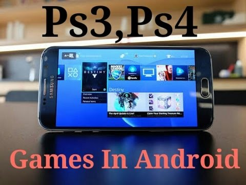 How to play ps3, ps4 games in Android