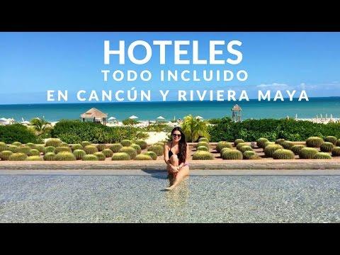 Hoteles TODO INCLUIDO en Cancún y Riviera Maya que te recomiendo
