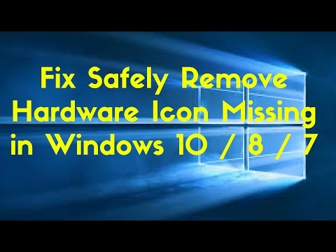 Fix Safely Remove Hardware Icon Missing in Windows 10 / 8 / 7