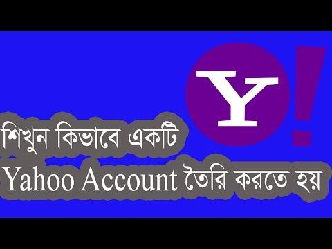 How to create Yahoo Account Full Version Bangla Tutorial