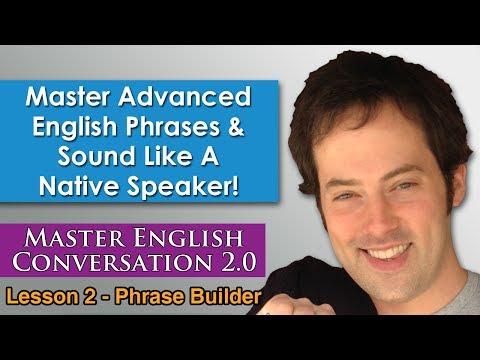 Advanced English Phrases 1 - Pronunciation - English Fluency Bits - Master English Conversation 2.0