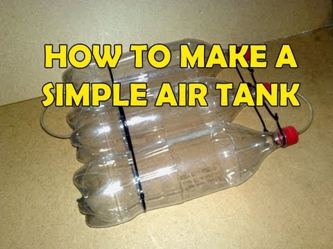 How to make a Coke Bottle Air Tank [Tutorial]