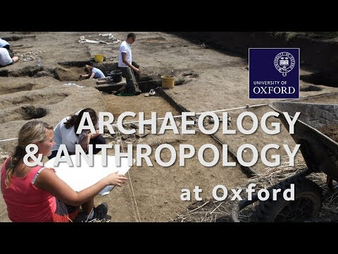 Archaeology and Anthropology at Oxford University