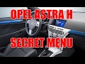 Download  TUTORIAL: How to acces secret menu on Opel Astra H in 4 steps MP3,3GP,MP4