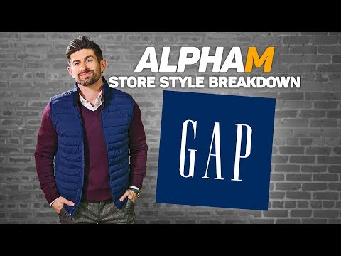 alpha m. Store Style Breakdown | The GAP
