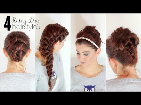 4 Hairstyles for Rainy Days