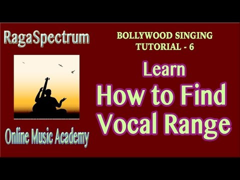 Bollywood Singing - Tutorial 6 - How To Find Vocal/Singing Range | Quick Tips by RagaSpecrtum OMA
