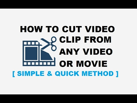 How to Cut Video Clips from a Video or Movie | Simplest & Quickest Method