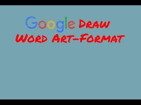 Google Draw - Word Art Formatting