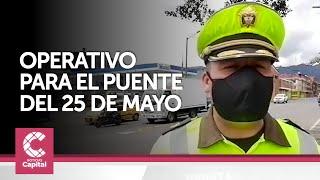 Operativo de control a las entradas y salidas de Bogotá para el puente del 25 de mayo