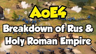 AoE4 - Breakdown of Rus and Holy Roman Empire