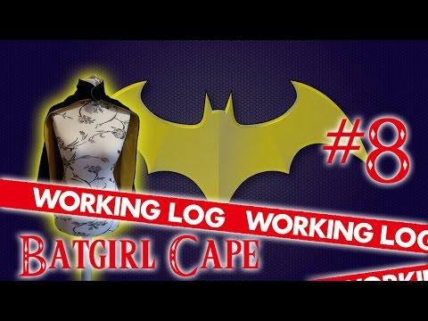 Working Log # 8: Batgirl Cape