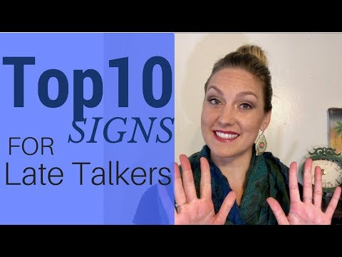 Top 10 Signs For Late Talkers | Speech Therapy