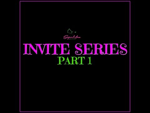 Invite Series Part 1: The Reach Out