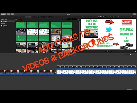 Add titles to videos and backgrounds in imovie