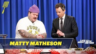 Matty Matheson Teaches Seth How to Make the World
