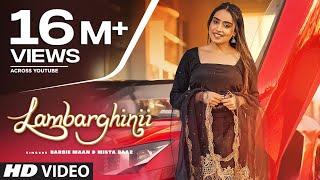 Lambarghinii (Full Song) Barbie Maan | Mista Baaz | Veet Baljit | New Punjabi Songs 2021