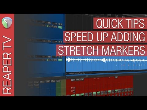 Reaper Tutorial: Improve you Stretch Marker workflow