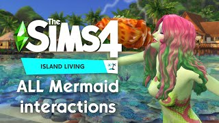 ALL Mermaid Powers & Interactions | The Sims 4 Island Living