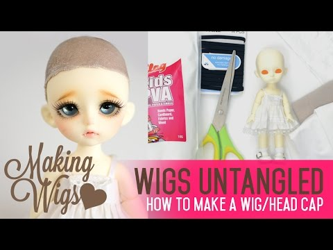 Wig Making For Dolls - Creating a wig cap out of fabric