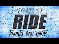 Ride - Twenty One Pilots (Spanish Version) (Letra/Lyrics)