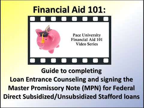Loan Entrance Counseling & Master Promissory Note (MPN)