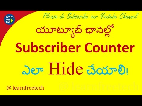 How to Hide Subscriber Counter on Youtube channel | Telugu Tutorial | Learn Free Tech