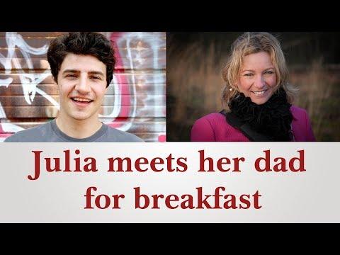 English conversation: Julia Meets Her Dad For Breakfast