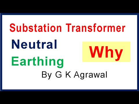 Why is substation transformer's neutral connected to earth