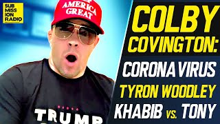 "Colby Covington: The ""Ship Has Sailed on Tyron Woodley"" After UFC London Coronavirus Disaster"