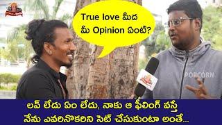 Students Opinion On True Love     Love Bytes Ep 2    Dancer Teja    Popcorn Media