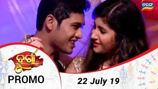 Durga | 22 July 19 | Promo | Odia Serial - TarangTV