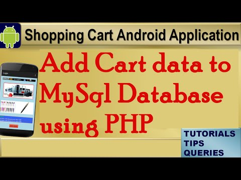 Android Tutorial for beginners|Add Data to Shopping Cart - PHP and insert statement of MySql.