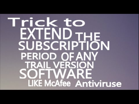 TRICK to Extend the SUBSCRIPTION PERIOD of any TRIAL VERSION SOFTWARE  for lifetime