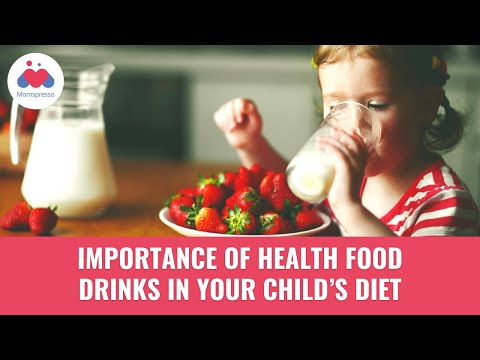 Importance of Health Food Drinks in Your Child's Diet