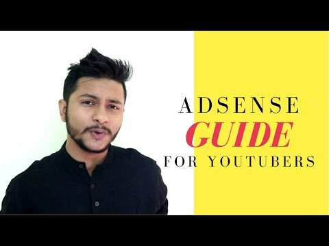 AdSense Guide for YouTubers : Full Process Answered