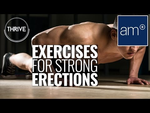 Xxx Mp4 Exercises For Strong Erections Thrive 3gp Sex
