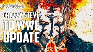 Major Backstage News On Crazzy Steve To WWE & Who Is Pushing For Him To Be Signed