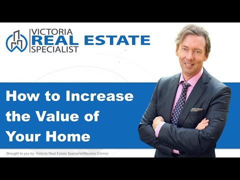 *How to Increase the Value of Your Home*  | Victoria, BC Real Estate