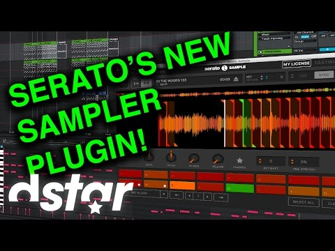 New VST Plugin - Serato Sample - Overview & First Impressions