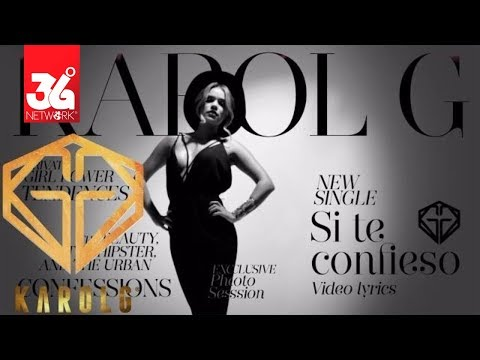 Karol G - Si Te Confieso (Lyric Video)