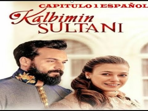 Xxx Mp4 Kalimbin Sultani Español Resumen Capitulo 1 3gp Sex