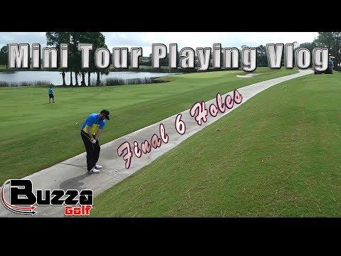 Mini Tour Playing Vlog HOLES 13-18 (Round 2)