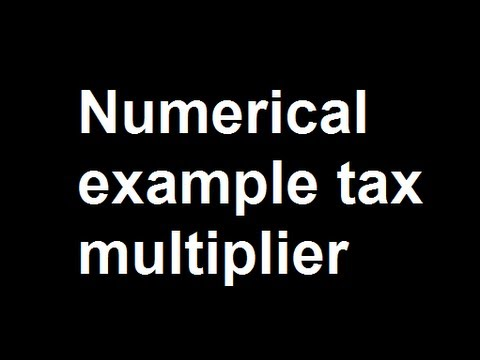 Numerical example tax multiplier