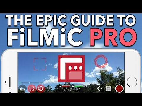 The Epic Guide to FiLMiC Pro v5 - In-Depth Tutorial
